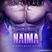 Naima: TerraMates, Book 7 | Lisa Lace