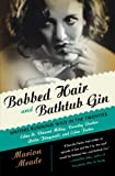 Bobbed Hair And Bathtub Gin Pa