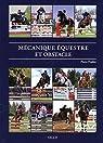 Mécanique équestre et obstacle : CSO, CCE et leur entraînement par Pradier
