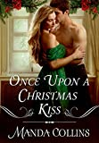 Once Upon a Christmas Kiss (Wicked Widows)