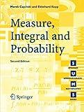 Measure, Integral and Probability (Springer Undergraduate Mathematics Series)