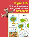 English Thai First Words Vocabulary with Pictures Educational Flashcards: Fun flash cards for infants babies baby child preschool kindergarten toddlers and kids (Flashcards for Toddlers)