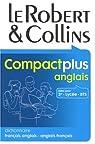 Le Robert & Collins Compact plus anglais : Dictionnaire français-anglais et anglais-français par Le Robert