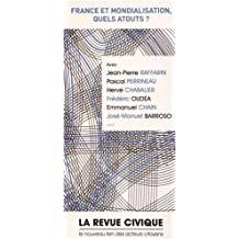 FRANCE ET MONDIALISATION : QUELS ATOUTS ?