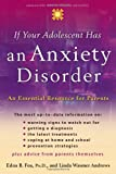 If Your Adolescent Has an Anxiety Disorder, Edna B. Foa and Linda Wasmer Andrews, 0195181514