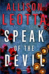 Speak of the Devil: A Novel (Anna Curtis Series Book 3)