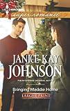 Bringing Maddie Home, Janice Kay Johnson, 037360808X
