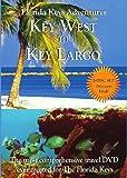 Key West to Key Largo (A Travel DVD) 2-disc Set. Florida Keys Adventures series as seen on PBS