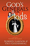 God's Generals for Kids, Volume 1, Roberts Liardon and Olly Goldenberg, 1610361083