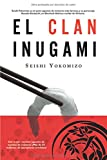 El clan Inugami/ The Inugami Clan (Bestsellers) (Spanish Edition)