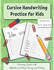 Cursive Handwriting Practice for Kids: Learning Cursive with Alphabet and Words Tracing and Writing. Great for 8-9 year old. Grade 3 and Grade 4