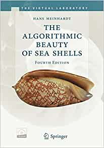 The Algorithmic Beauty Of Sea Shells The Virtual
