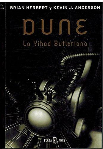 Dune, la yihad butleriana (Exitos De Plaza & Janes): Amazon.es: Herbert, Brian, Anderson, Kevin J.: Libros