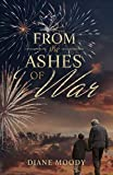 From the Ashes of War: The War Trilogy - Book Three