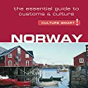Norway - Culture Smart!: The Essential Guide to Customs & Culture Audiobook by Linda March Narrated by Peter Noble