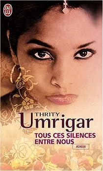 Tous ces silences entre nous par Umrigar