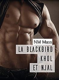 La Blackbird Khôl et Njal par NM Mass