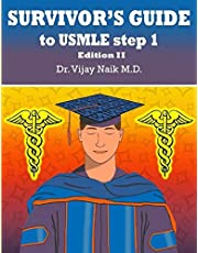SURVIVORS GUIDE TO USMLE STEP 1 Edition II: 2021