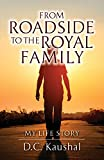 img - for From Roadside to the Royal Family: My Life Story book / textbook / text book