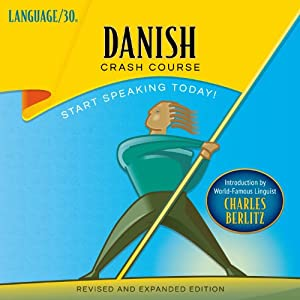 Danish Crash Course by LANGUAGE/30 Audiobook