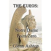 The Euros: Notre Dame Point Zero