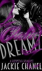 Chasin' Dreamz (RockStar Romance Book 2)