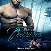 Werebear: Trace : Hunted MM Bears, Book 1 | Noah Harris