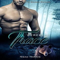Werebear: Trace