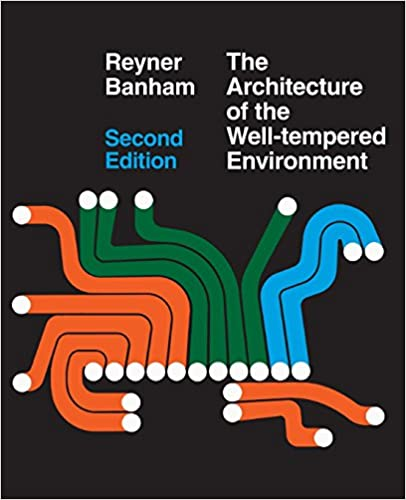The Architecture Of Well Tempered Environment 2nd Edition