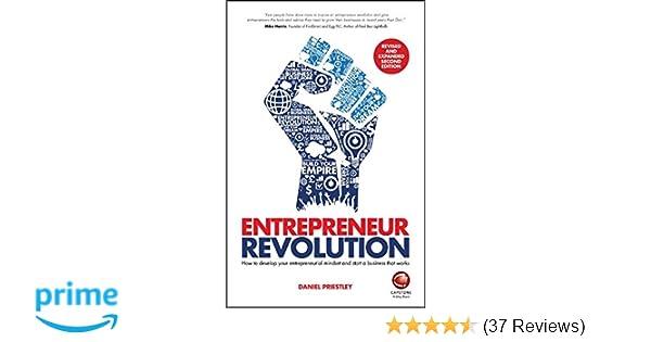 Entrepreneur Revolution How To Develop Your Entrepreneurial Mindset