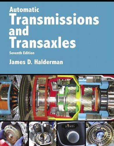 (Automatic Transmissions and Transaxles (7th Edition) (Automotive Systems Books))