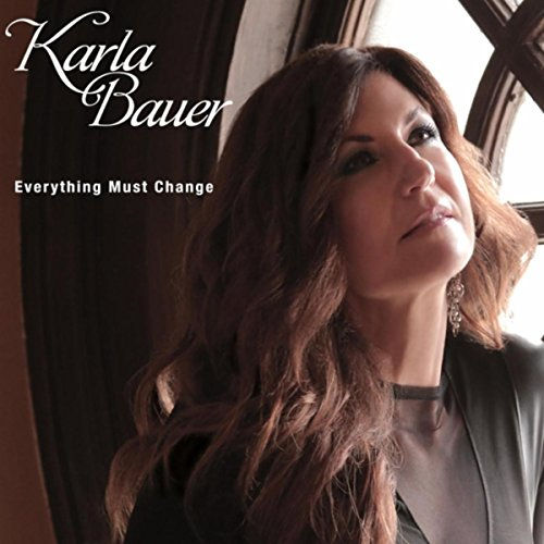 Karla Bauer - Everything Must Change (2016)