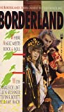 img - for Borderland: Where Magic Meets Rock & Roll (Borderlands Series) book / textbook / text book