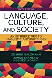 Language, Culture, and Society: An Introduction to Linguistic Anthropology