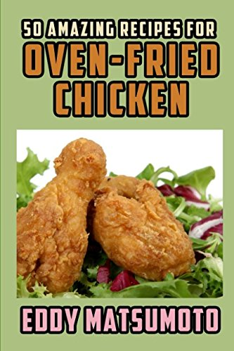 50 Amazing Recipes for Oven-Fried Chicken (Best Baked Turkey Wings Recipe)
