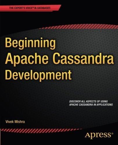 Beginning Apache Cassandra Development by Vivek Mishra (2014-12-09)