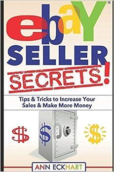 Ebay Seller Secrets Eckhart Ann 9781671210806 Amazon Com Books