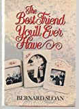 The Best Friend You'll Ever Have, Bernard Sloan, 0517540037