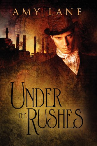 Under the Rushes [Lane, Amy] (Tapa Blanda)
