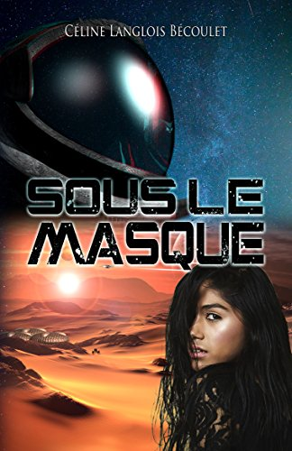 Sous le masque (French Edition)