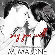 Say You Will: The Alexanders, Book 5 | M. Malone