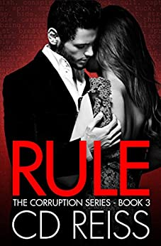 Rule (A Mafia Romance) (The Corruption Book 3) by [Reiss, CD]