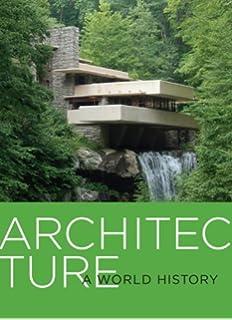A world history of architecture michael fazio marian moffett architecture a world history fandeluxe Gallery