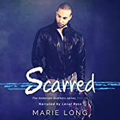Scarred: The Anderson Brothers Series, Book 1 | Marie Long