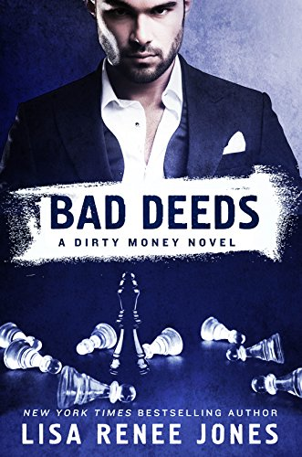 Bad Deeds: A Dirty Money Novel by [Jones, Lisa Renee]