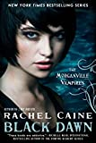 Black Dawn: The Morganville Vampires