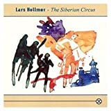 The Siberian Circus by Lars Hollmer