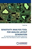 Sensitivity Analysis Tool for Analog Layout Generation, Taskin Sen, 3838346130