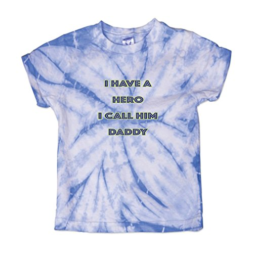 Call Tie Dye T-shirt (I Have A Hero I Call him Daddy Baby Kid 100% Cotton Tie Dye Fine Jersey T-Shirt Tee - Carolina Blue, 4T)