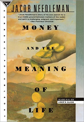 Money and the Meaning of Life [Jacob Needleman] (Tapa Blanda)